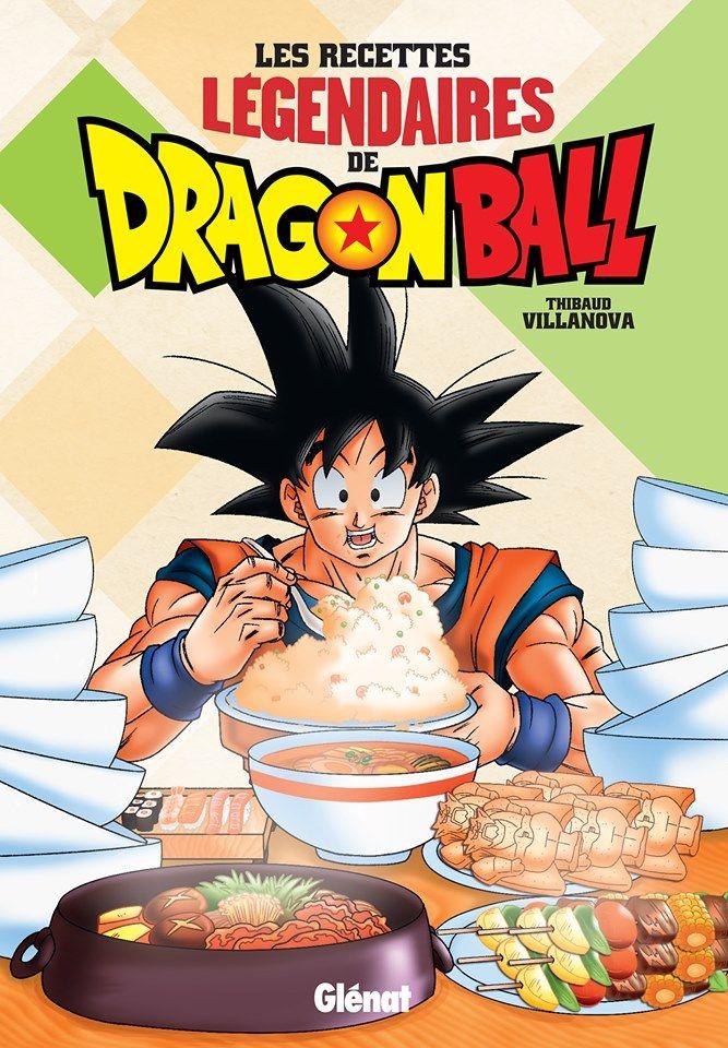 Un Livre De Recettes Sur L Univers De Dragon Ball Chez