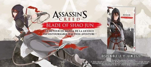 Le Manga Assassin S Creed Blade Of Shao Jun Annonce Par Mana