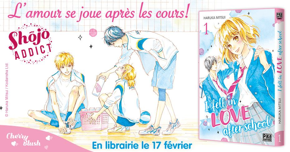 Premier amour avec I Fell in Love After School à paraitre chez Pika, 11  Septembre 2020 - Manga news
