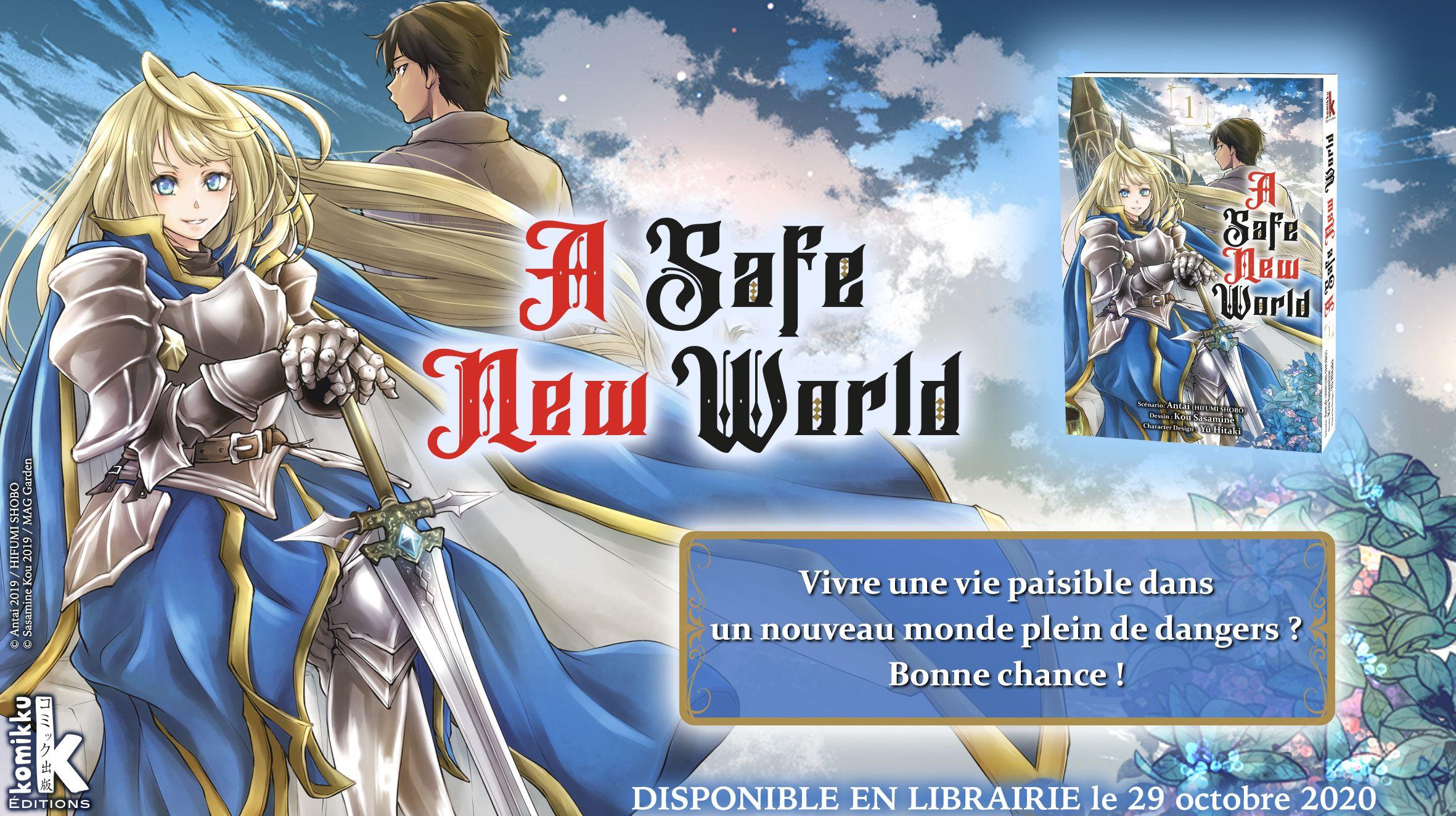 A Safe New World
