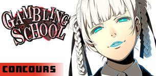 Gambling School concours