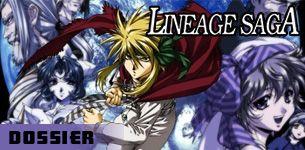 Lineage saga dossier