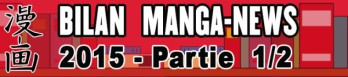 dossier manga - Bilan Manga-News 2015 - Partie 1
