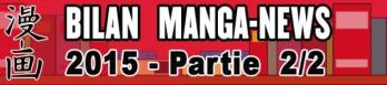 dossier manga - Bilan Manga-News 2015 - Partie 2