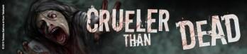 Dossier manga - Crueler Than Dead