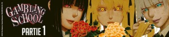 Dossier manga - Gambling School - partie 1