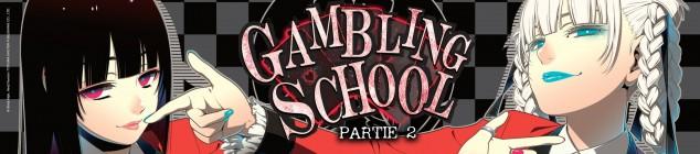 Gambling School - partie 2
