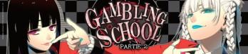 Dossier manga - Gambling School - partie 2