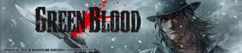Dossier manga - Green Blood