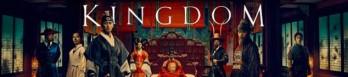 Dossier manga - Kingdom (drama)