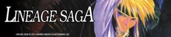 Dossier manga - Lineage Saga