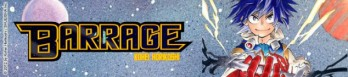 Dossier manga - Barrage