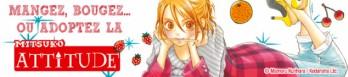 Dossier manga - Mitsuko Attitude