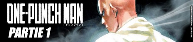 One-Punch Man - partie 1