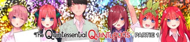 The Quintessential Quintuplets - Partie 1