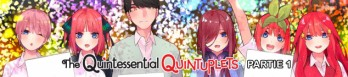 The Quintessential Quintuplets - Partie 1