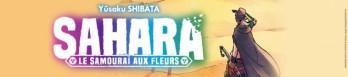 Dossier manga - Sahara, le samouraï aux fleurs