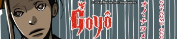 Dossier manga - Goyô