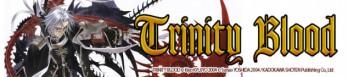Dossier manga - Trinity Blood