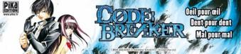 Dossier manga - Code : Breaker