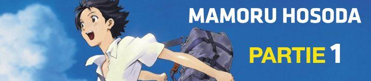 Dossier - Mamoru Hosoda - partie 1