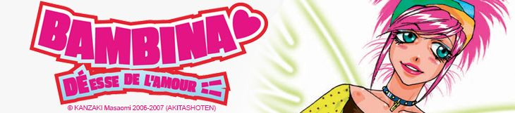 Dossier manga - Bambina, Déesse de l'amour