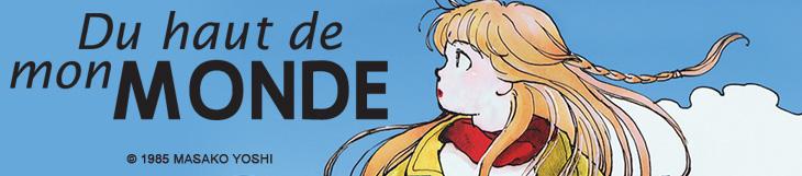 Dossier manga - Du haut de mon monde