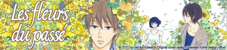 Dossier manga - Les Fleurs du Passé