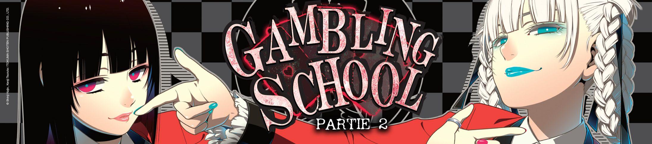 Dossier - Gambling School - partie 2