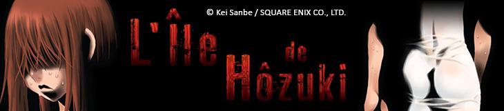 Dossier - L'île de Hôzuki