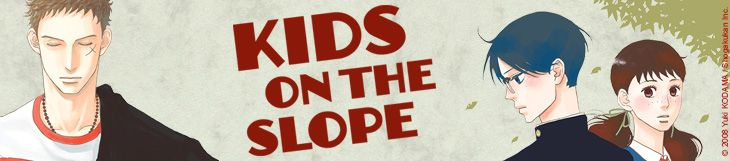 Dossier - Kids on the Slope