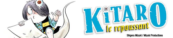 Dossier - Kitaro le repoussant