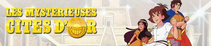 Dossier - Les Mystérieuses Cités d'Or - Saison 1