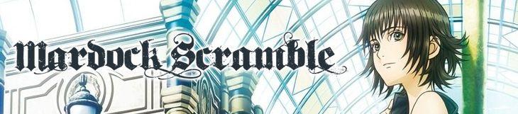 Dossier manga - Mardock Scramble