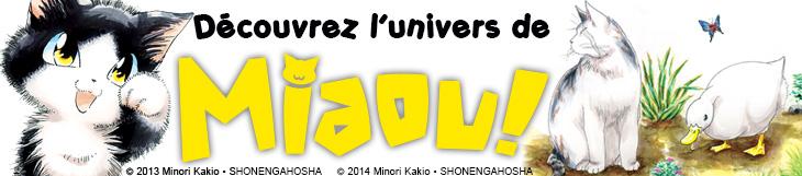 Dossier manga, anime, mangaka et festival  - MIAOU! Le Quotidien de Moustic & Big Boss le Magnifique