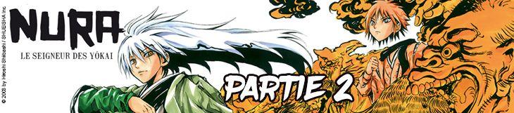 Dossier manga - Nura, le seigneur des yôkai - partie 2
