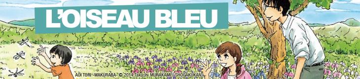Dossier - L'Oiseau Bleu