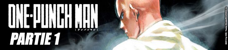 Dossier - One-Punch Man - partie 1