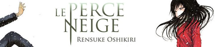 Dossier - Le Perce Neige