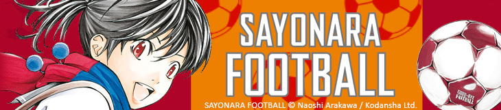 Dossier manga - Sayonara Football