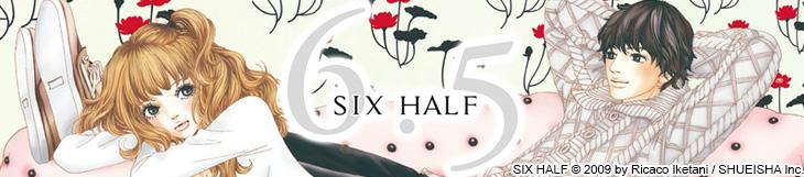 Dossier manga - Six Half