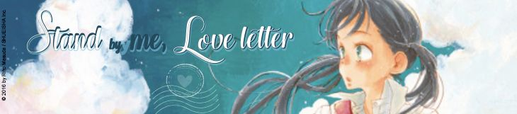 Dossier - Stand by me, Love Letter