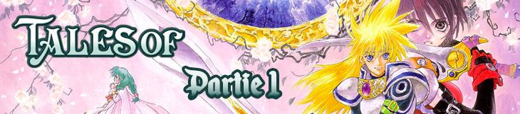 Dossier manga - Saga Tales of - partie 1