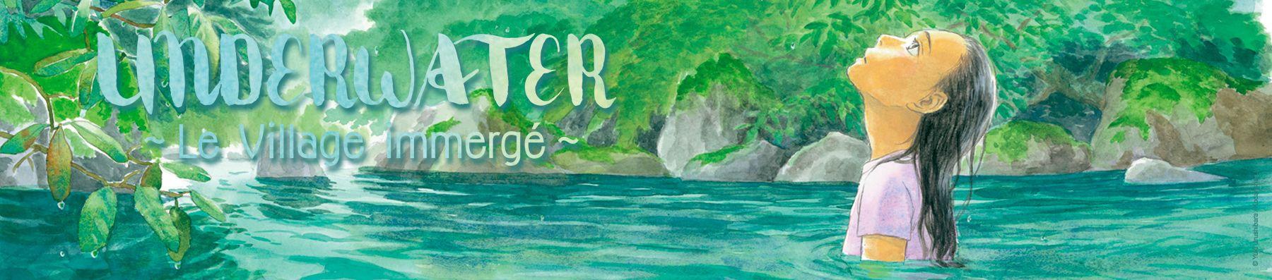 Dossier manga - Underwater - Le village immergé