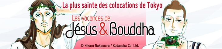 Dossier - Les vacances de Jésus et Bouddha