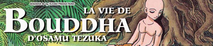 Dossier manga - La Vie de Bouddha