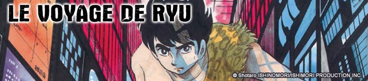 Dossier - Le Voyage de Ryû