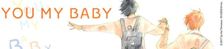 Dossier manga - You My Baby