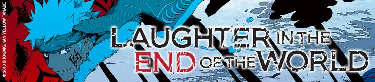 Dossier manga - Laughter in the End of the World