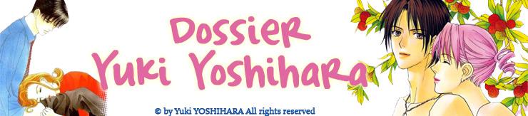 Dossier manga - Yuki Yoshihara